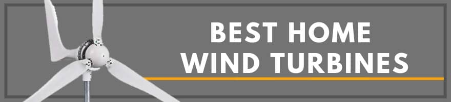 Best Home Wind Turbine