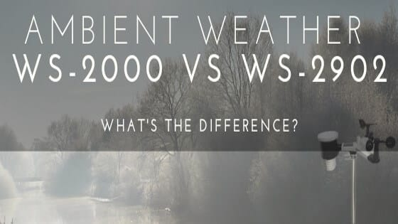 Ambient Weather WS-2000 vs WS-2902