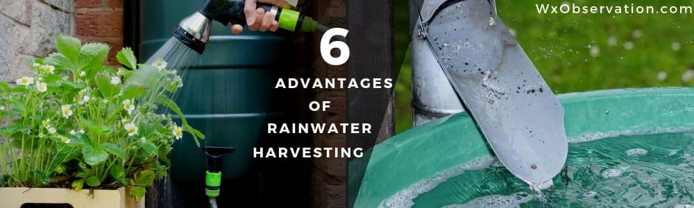 Benefits and Advantages of Rainwater Harvesting